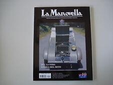 LA MANOVELLA 10/2007 CITROEN 2CV 2 CV/AUTO VESPA 400/TROFEO ZANON/BRETTONI