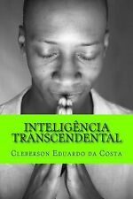 Inteligencia Transcendental by Cleberson da Costa (2014, Paperback, Large Type)
