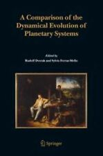 A Comparison of the Dynamical Evolution of Planetary Systems : Proceedings of...