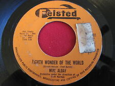 RARE 45 - MIKE ALDAY - EIGHT WONDER OF THE WORLD - FELSTED 8601
