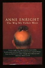 Anne Enright - The Wig My Father Wore; SIGNED 1st/1st