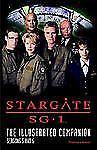 Stargate SG-1 The Illustrated Companion Seasons 5 and 6, Gibson, Thomasina, Good