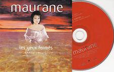 CD CARDSLEEVE CARTONNE COLLECTOR MAURANE 1T LES YEUX FERMES DE 1998