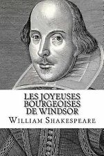 Les Joyeuses Bourgeoises de Windsor by William Shakespeare (2014, Paperback)