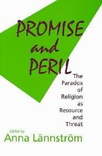 Promise and Peril: The Paradox of Religion As Resource and Threat (Boston Univer