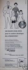 PUBLICITÉ 1956 100 FRANCS PAR JOUR POUR LE CONFORT ÉLECTRIQUE - ADVERTISING