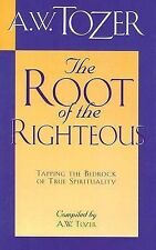 The Root of the Righteous, A. W. Tozer, Good Book