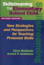 Skillstreaming the Elementary School Child: New Strategies and...  (ExLib)