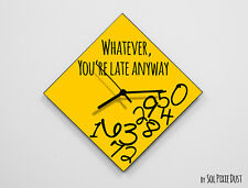 Whatever, you're late anyway / Diamond  Yellow - Wall Clock