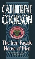The Iron Facade & House of Men: Two Wonderful Novels in One Volume (Ca-ExLibrary