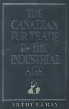 The Canadian Fur Trade in the Industrial Age-ExLibrary