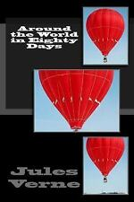 Around the World in Eighty Days by Jules Verne (2014, Paperback)