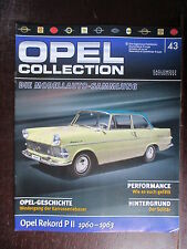 FASCICULE ALLEMAND 43 OPEL COLLECTION  REKORD PII 1960-1963