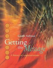 Getting the Message: A History of Communications-ExLibrary