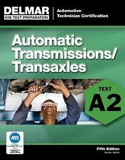 Delmar A2 ASE Auto Automatic Transmission Transaxle Test Prep Study Manual Guide