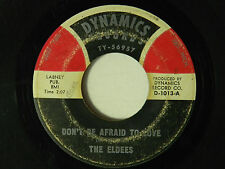 The Eldees 45 Don't Be Afraid To Love / You Broke My Happy Heart ~ G+ to VG--