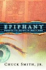 Epiphany * Discover the Delight of God's Word by Chuck, Jr. Smith