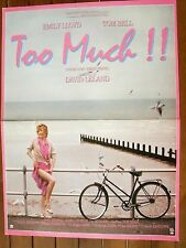 AFFICHE - TOO MUCH !! EMILY LLOYD TOM BELL DAVID LELAND