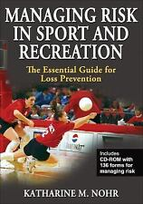 Managing Risk in Sport and Recreation : The Essential Guide for Loss Prevention…