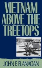Vietnam above the Treetops: A Forward Air Controller Reports-ExLibrary