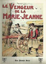 LE VENGEUR DE LA MARIE-JEANNE ED.SAINTE JEANNE D'ARC