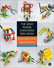 The Lego Power Functions Idea Book - Machines and Mechanisms by Yoshihito...