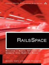 RailsSpace: Building a Social Networking Website with Ruby on Rails (Addison-Wes