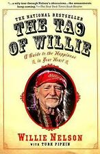 The Tao of Willie: A Guide to the Happiness in Your Heart, Pipkin, Turk, Nelson,