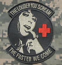 THE LOUDER YOU SCREAM ARMY NURSE MEDIC EMS EMT TACTICAL ACU LIGHT IRON ON PATCH