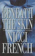 Nicci French - Beneath The Skin (2000) - Used - Trade Cloth (Hardcover)