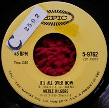 MERLE KILGORE It's All Over Now/ Everday's a Holiday 1965 EPIC 45 COUNTRY Single