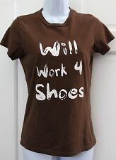 Steve & Barry's Womens Chocolate Brown Will Work 4 Shoes Cotton TEE SZ L Fitted