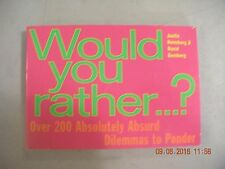 Would You Rather....? by Justin Heimberg & David Gumberg (1997 Paperback) GG186