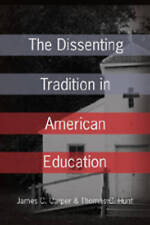 Dissenting Tradition In American Education Carper  James C. 9780820479200