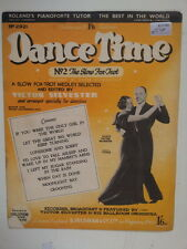 Chansons dance time no 2 la lente FOX TROT / 1938