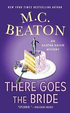 Agatha Raisin Mysteries: There Goes the Bride 20 by M. C. Beaton (2010,...