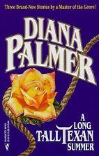 A Long Tall Texan Summer : Tom Walker; Drew Morris; Jobe Dodd by Diana Palmer...