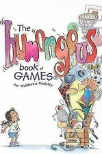 The Humongous Book of Games for Children's Ministry (2001, Paperback)