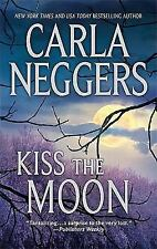 Kiss the Moon by Carla Neggers (2011, Paperback)