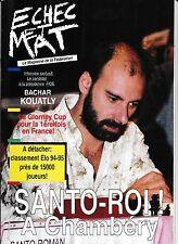 Revue  Echec et Mat n°1 -- 1994 - TBE -- Etienne Bacrot -- Santo Roman
