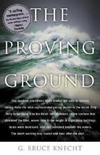 The Proving Ground : The Inside Story of the 1998 Sydney to Hobart Race Knecht,