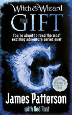 Witch & Wizard: The Gift by James Patterson (Hardback, 2010)