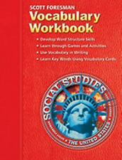 Scott Foresman Vocabulary Workbook Social Studies: The United States, Scott Fore