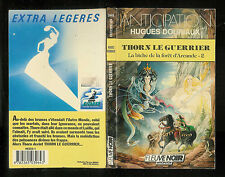 """Hugues Douriaux : La biche de la forêt d'Arcande - 2 """"Thorn le guerrier"""" N° 1646"""