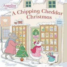 A Chipping Cheddar Christmas (Angelina Ballerina)-ExLibrary