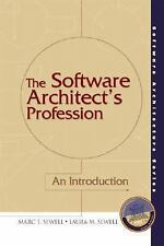 The Software Architect's Profession: An Introduction (Software Architecture Seri