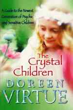 The Crystal Children by Doreen Virtue (NEW)