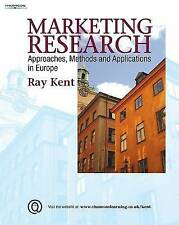 Marketing Research: Approaches, Methods and Applications in Europe 9781844803279