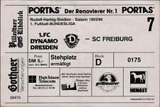 Ticket BL 93/94 1. FC Dynamo Dresden - SC Freiburg