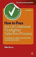 How to Pass the UK's National Firefighter Selection Process, Mike Bryon